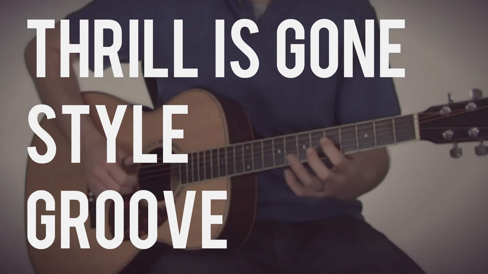 A Funky Twist On The Thrill Is Gone Chord Progression Tb101