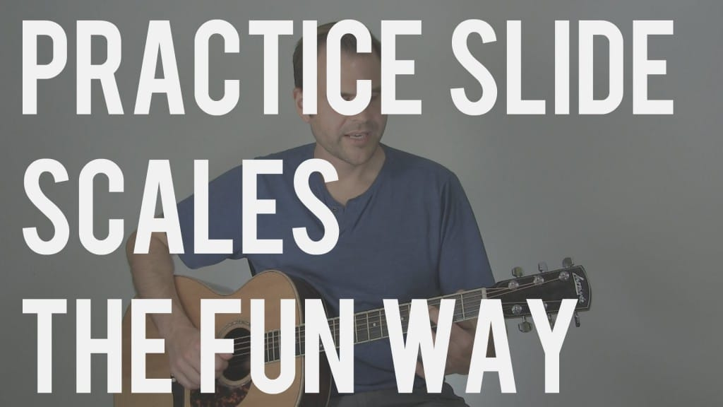 The Fun Way To Practice Slide Guitar Scales | TB114