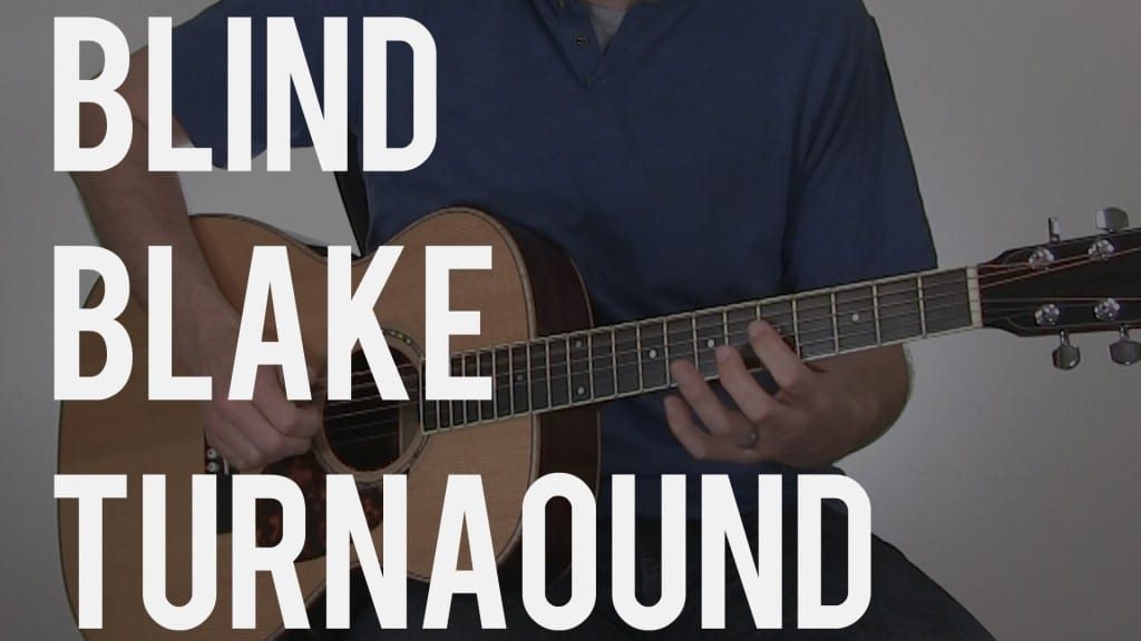 How to Play a Blind Blake Style Turnaround | TB119