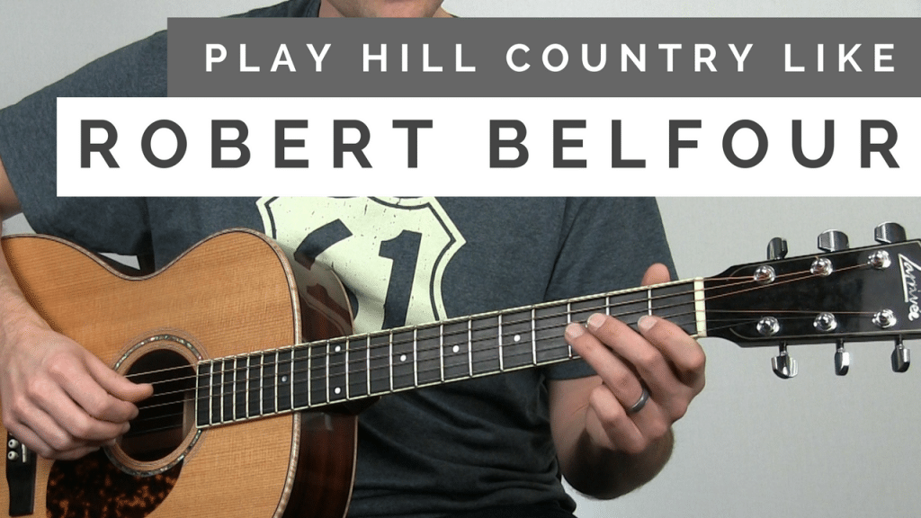 How to Play Acoustic Blues in the Style of Robert Belfour | TB137