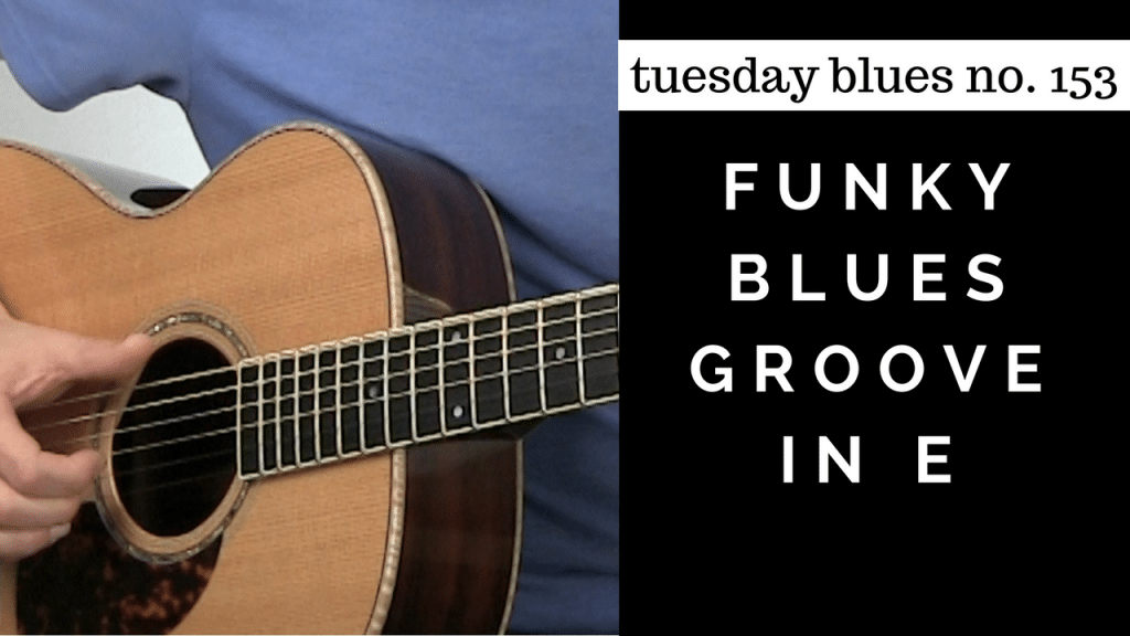 How to Play a Funky Blues Groove in E | TB153