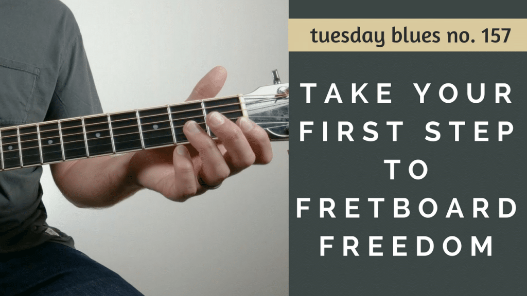 Take Your First Step Toward Freedom on the Fretboard | TB157