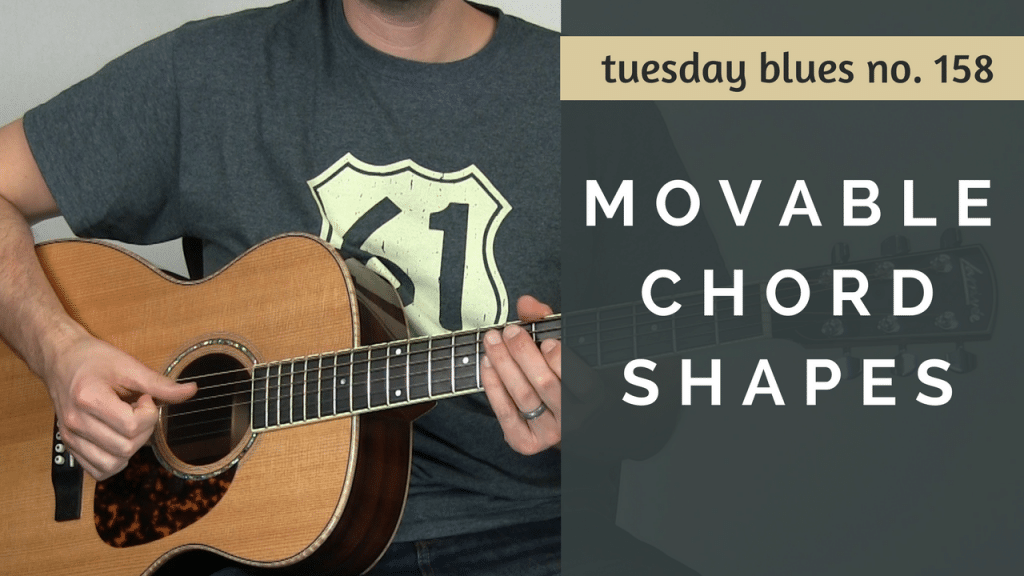 Make the Most of What You Know with Movable Chord Shapes | TB158