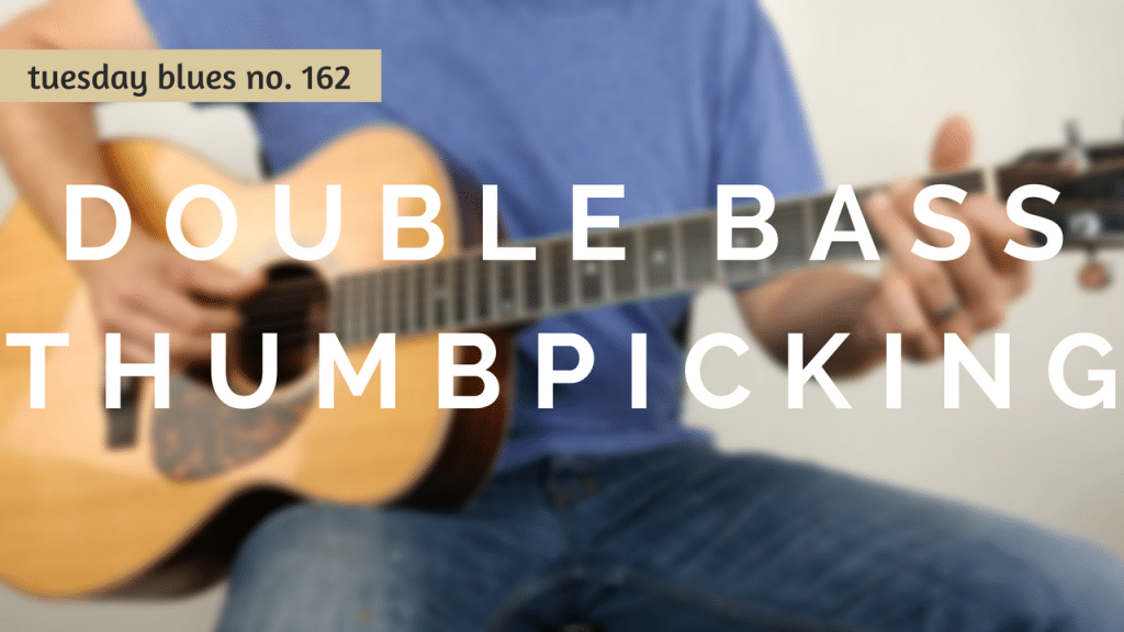 How to Use Double Bass Thumbpicking to Spice Up the Shuffle | TB162