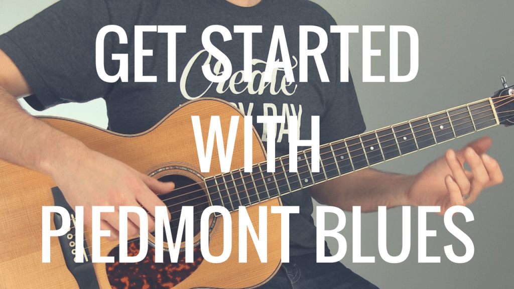 How to Get Started Playing Piedmont Blues