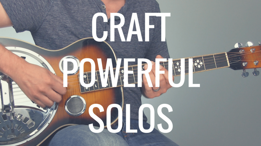 Craft Powerful Solos with this Quick Trick