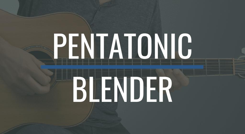 Pentatonic Blender